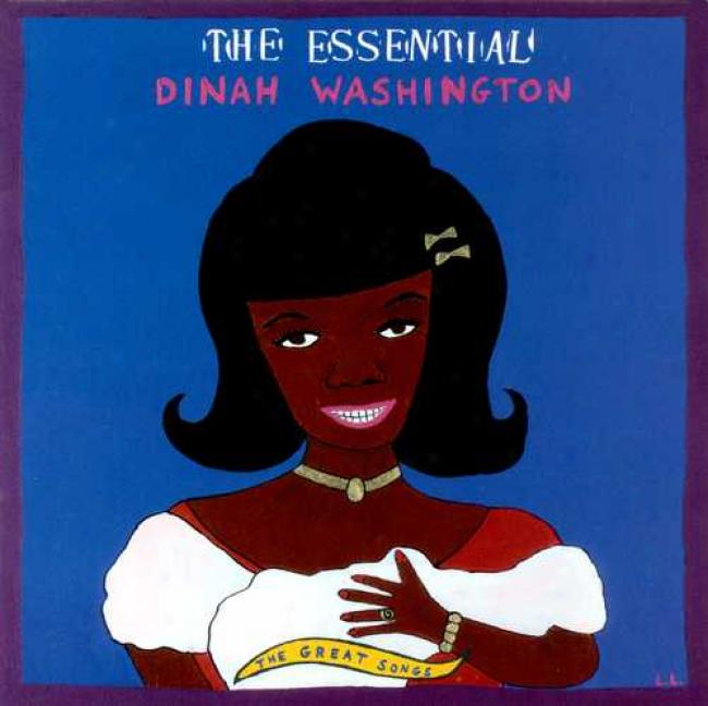 The Indispensable element Dinah Washington: The Great Songs