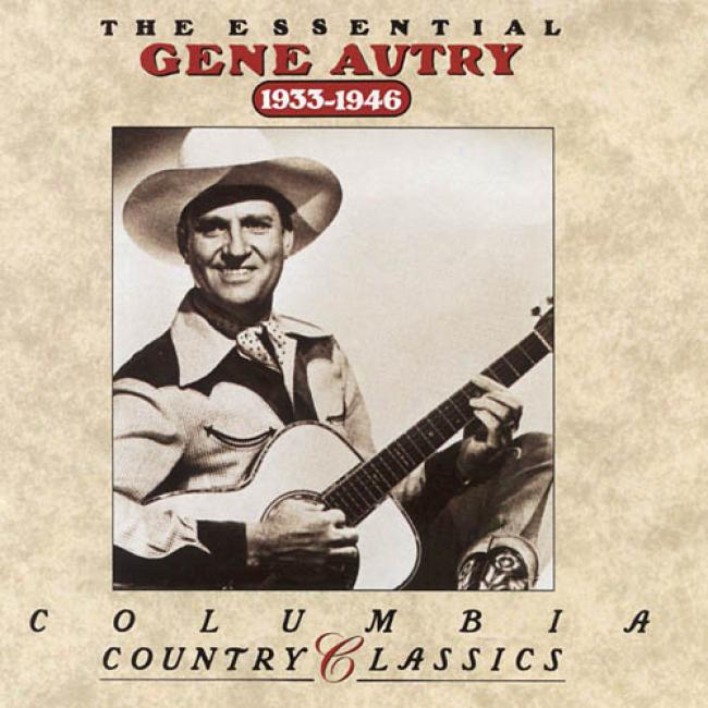 The Essential Gene Autry: 1933-1946 (remaster)