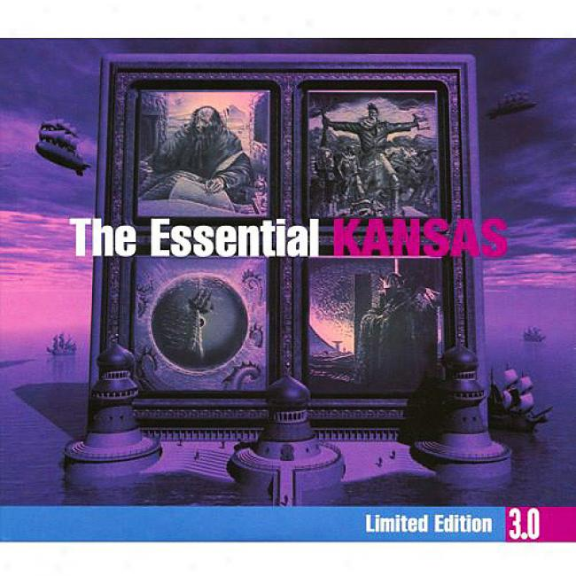 The Essential Kansas 3.0 (limited Editikn) (3cd)