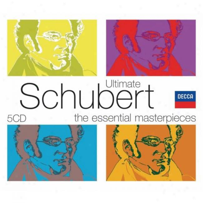 The Essential Masterpieces:-Ultimate Schubert (5 Disc Box Set) (slipcase)