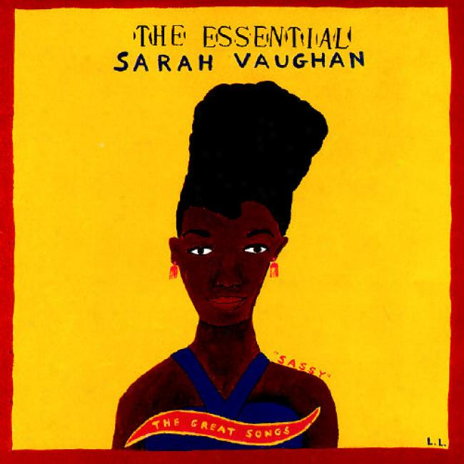 The Essential Sarah Vaughan: The Great Songs (remaster)