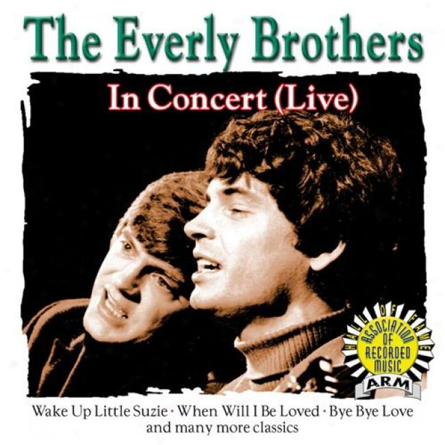 The Everly Brothers In Concert (live) (remaster)