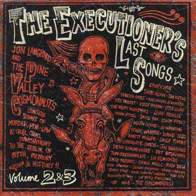 The Executioner's Last Songs, Vols.2 & 3 (2cd)