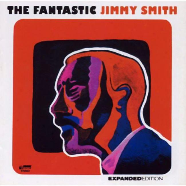The Fantastic Jimmy Smith (expanded Issue ) (remaster)
