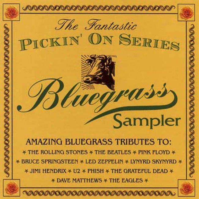 The Fantastic Pickin' On Series: Bluegrass Sampler