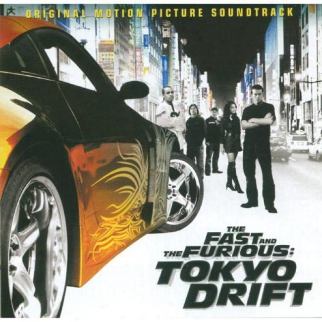 The Fast And The Furious: Tokyo Drift Soundtrack