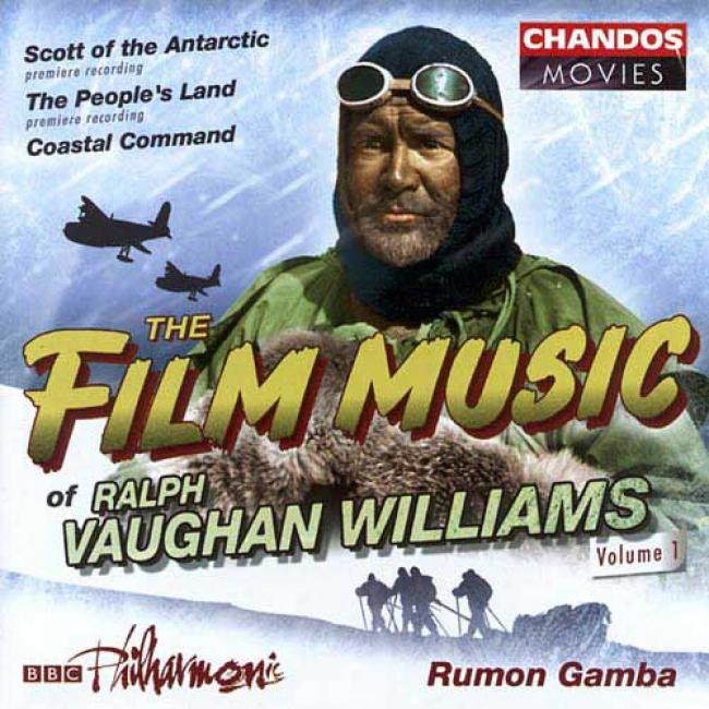 The Film Music Of Ralph Vaughan Williams, Vol.1