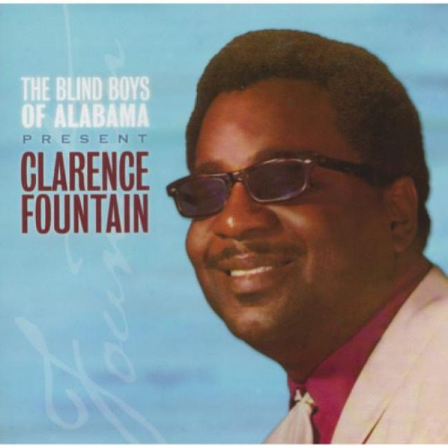 The Five Blind Boys Of Alabama Present Clarence Fountain