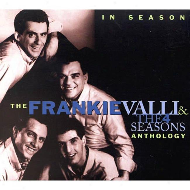 The Frankie Valli & The Four Seasons Anthology (remaster)