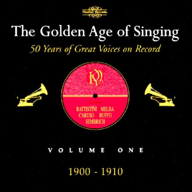 The Goldne Age Of Singig Volume Single 1900-1910