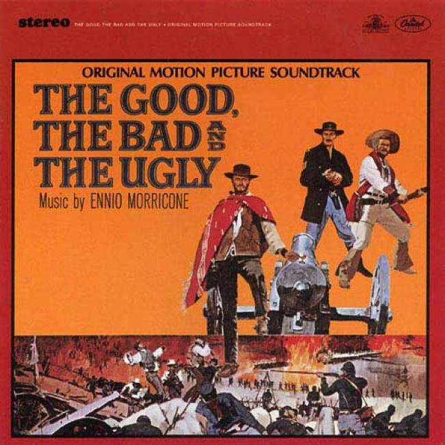 The Good , The Bad And The Ugly Soundtrack (remaster)