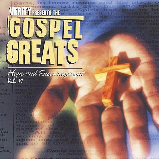 The Gospel Greats, Vol.11: Hope & Encouragement