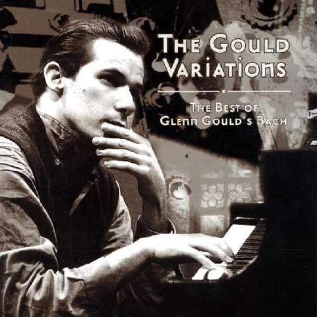 The Gould Variation: The Best Of Glenn Gould's Bach