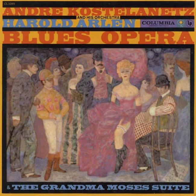 The Grandma Moses Suite & Blues Opera (remaster)