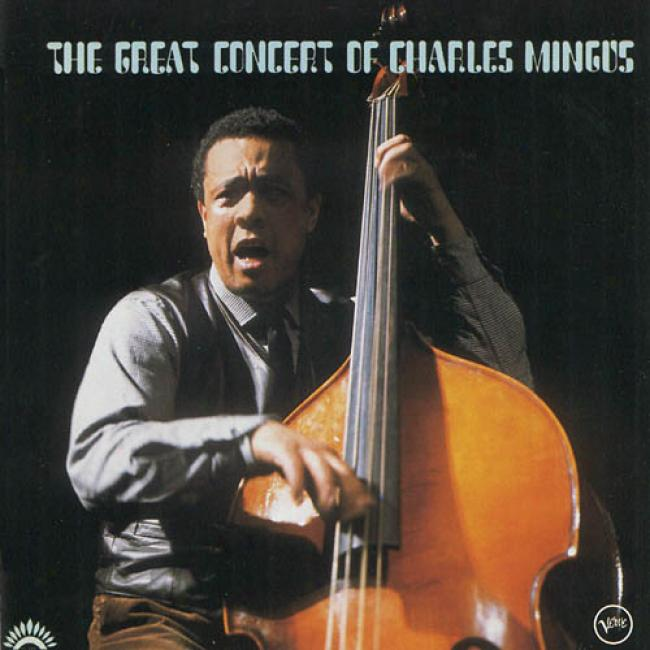 The Great Concert O ffCharles Mingus (2cd) (remaster)