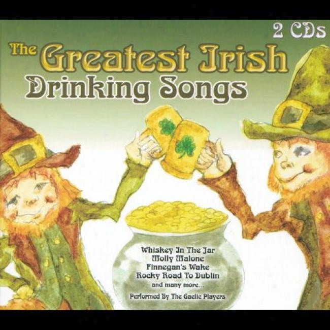 The Greatest Irish Drinking Songs (2cd) (digi-pak)