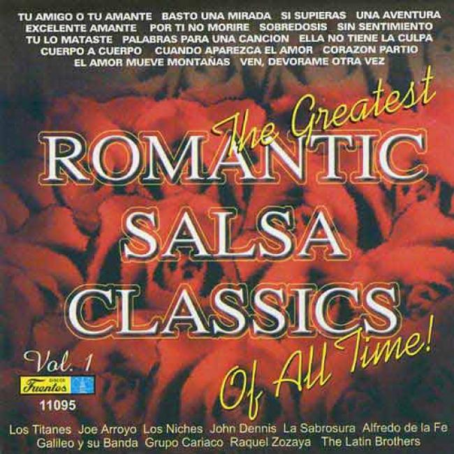 The Greatest Romantic Salsa Classics Of All Time, Vol.1