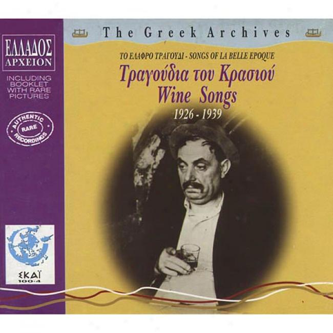 The Greek Archives: Wine Songs 1926-1939 (cd Slipcase)