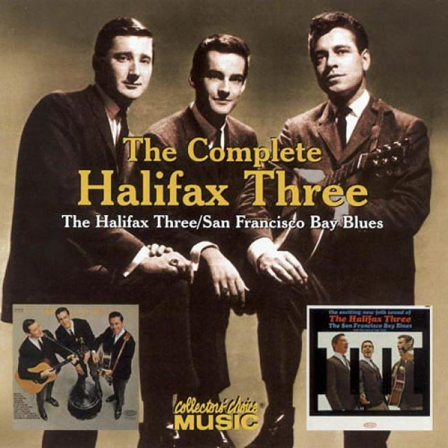 The Halifax Three/san Francisco Bay Melancholy (remaster)