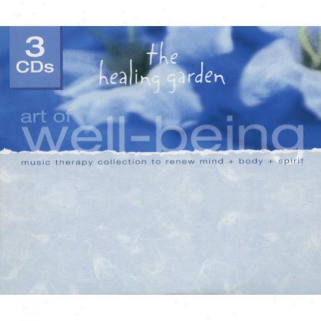 The Heaoing Garden: Art Of Well Being (3cd) (digi-pak)
