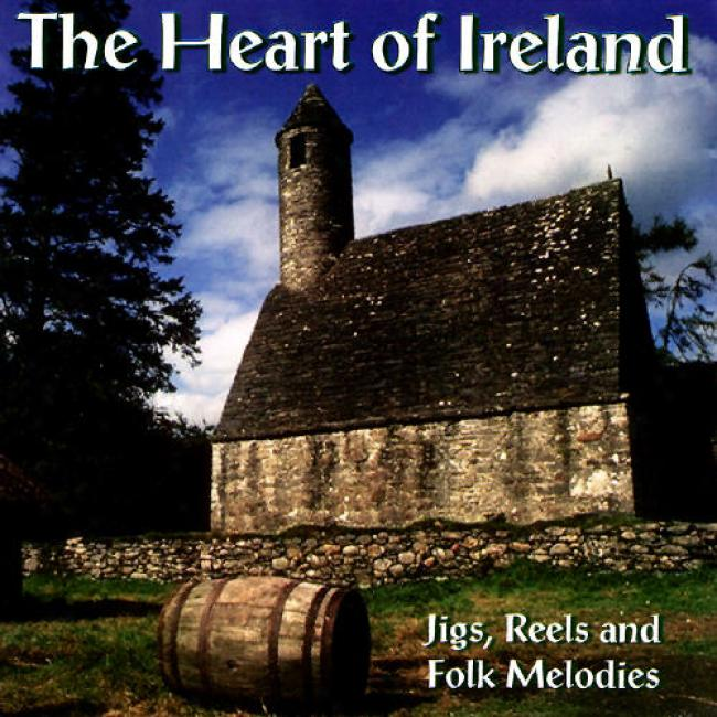 The Heart Of Ireland: Jigs, Reels And Folk Melodies
