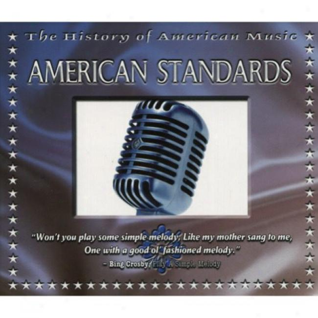 The History Of American Music: American Standards (includes Dvd) (digi-pak)