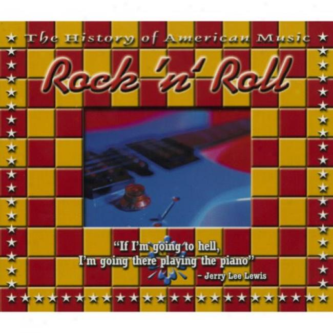 The History Of American Music: Rock 'n' Roll (includes Dvd) (digi-pak)