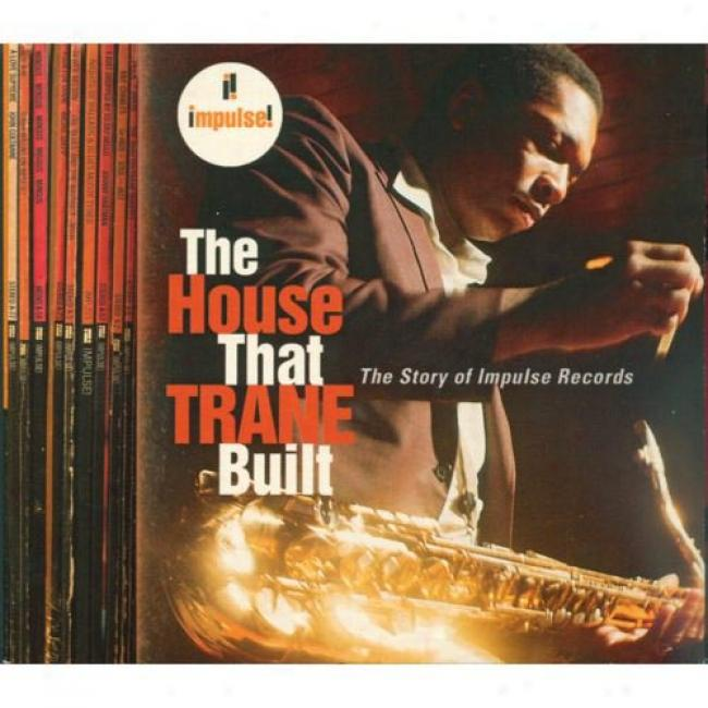 The House That Trane Built: The Story Of Impulse Records (4cd) (digi-pak)