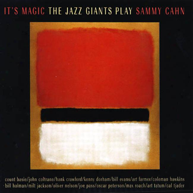 The Jazz Giants Play Sammy Cahn: It's Magic (remaster)