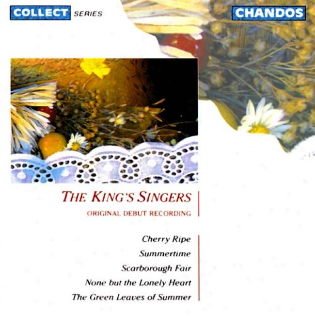 The King'a Singers: The Original Debut Recording