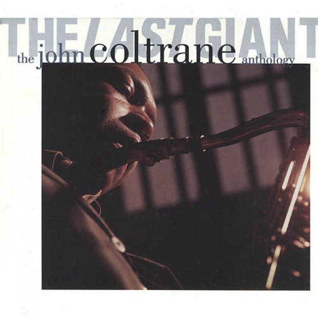 The Last Giant: The John Coltrane Anthology (2cd) (digi-pak) (cd Slipcase)