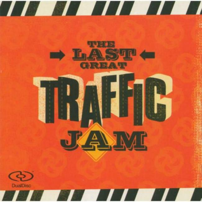 The Last Great Traffic Jam (includes Dualdisc)