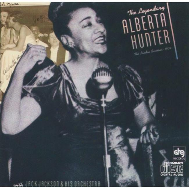 The Legendary Alberta Hunter: The London Sessions - 1935