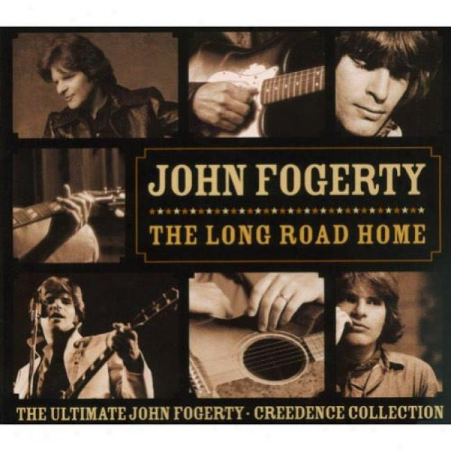 The Lomg Road Home: The Ultimate John Fogerty/creedence Collection (digi-pak) (remaster)