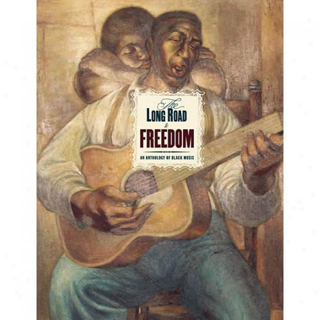 The Long Road To Freedom: An Anthology Of Black Music (box Set) (includes Dvd)