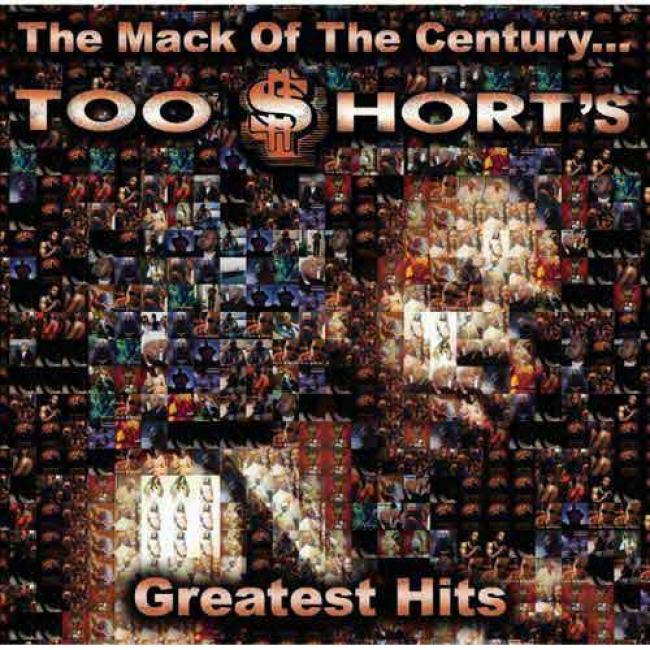 The Mack Of The Century... Too $hort's Greatest Hits (edited)