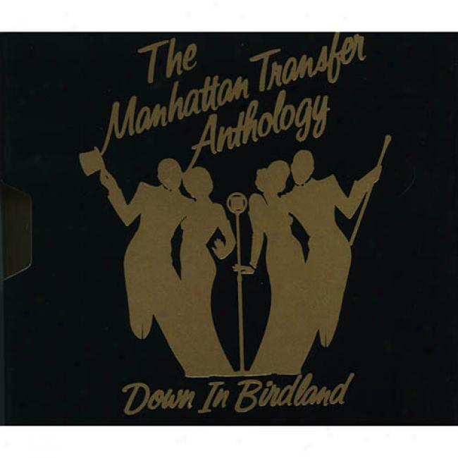 The Manuattan Transfer Antholoogy: Down In Birdland (remaster)