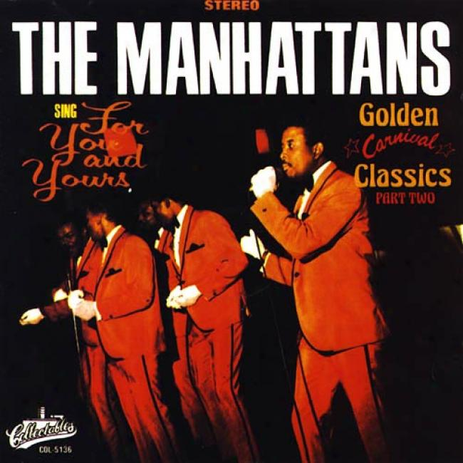 The Manhattans Sing For You And Yours Part Two