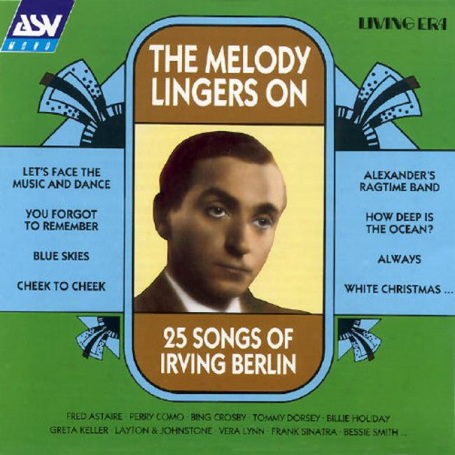 The Melody Libgers On: 25 Songs Of Irving Berlin