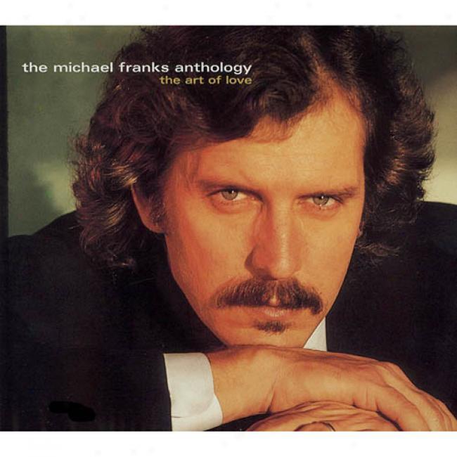 The Michael Franks Anthology: The Art Of Love (2cd) (digi-pak) (cd Slipcase)