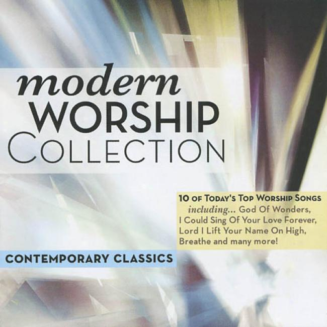 The Modern Worship Collection, Vol.1: Contemporary Classics
