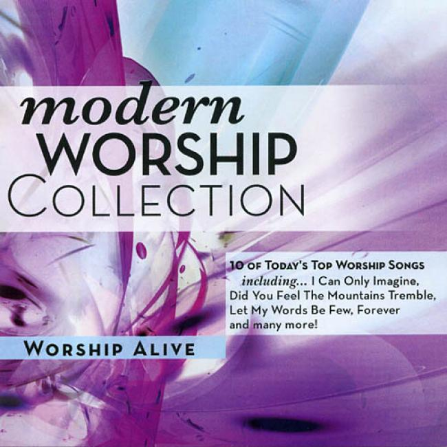 The Modern Worship Collection, Vol.3: Worship Alive
