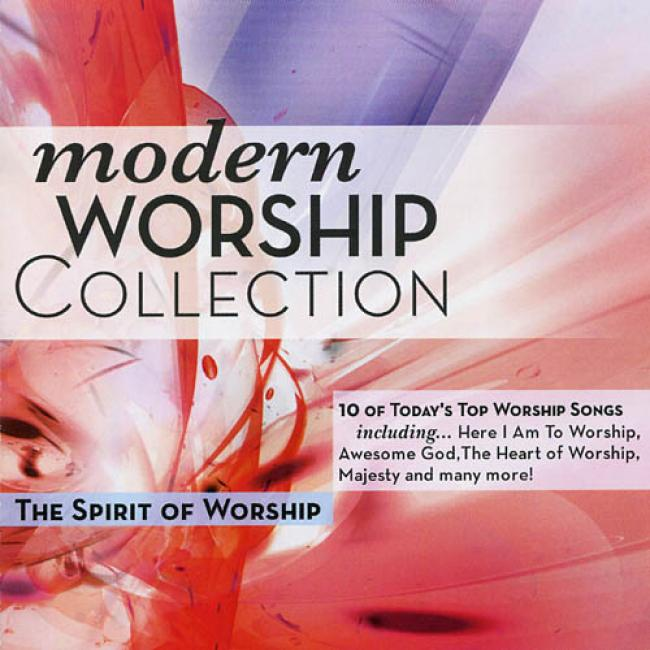 The Modern Worship Colledtion, Vol.4: The Spirit Of Worship