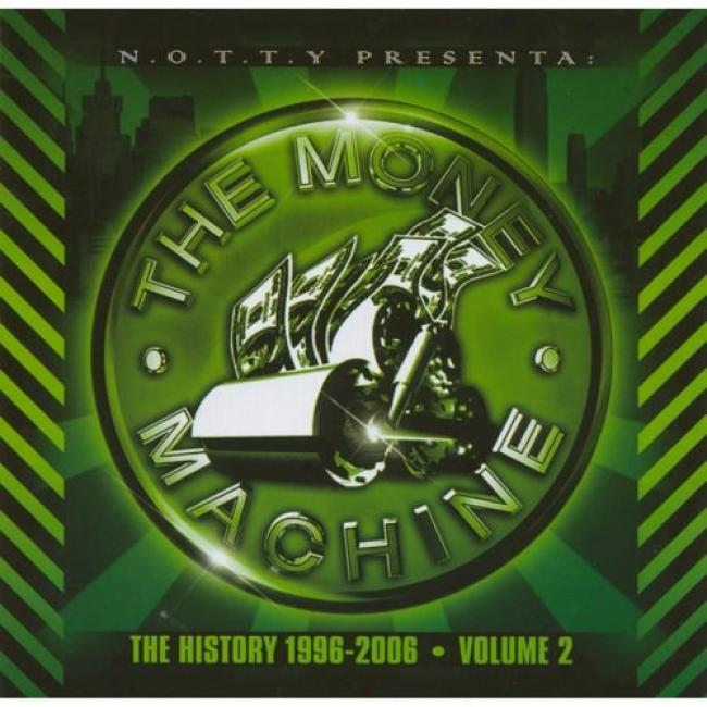 The Money Machine: The Account 1996-2006, Vol.2