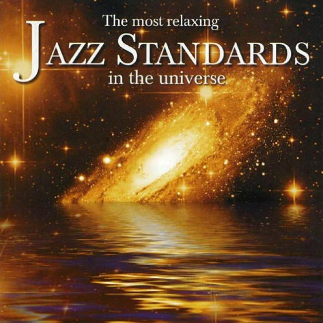 The Most Relaxing Jazz Standards In The Universe (2cd)