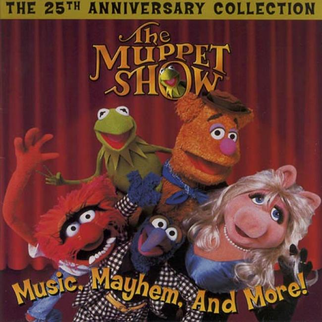 The Muppet Show: Music, Mayhem, And More! (25th Anniversary) (rejaster)