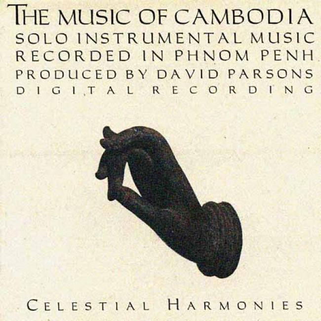 The Musoc Of Cambodia: Solo Instrumental Music Vol.3
