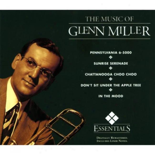 The Music Of Glenn Miller (digi-pak) (remaster)