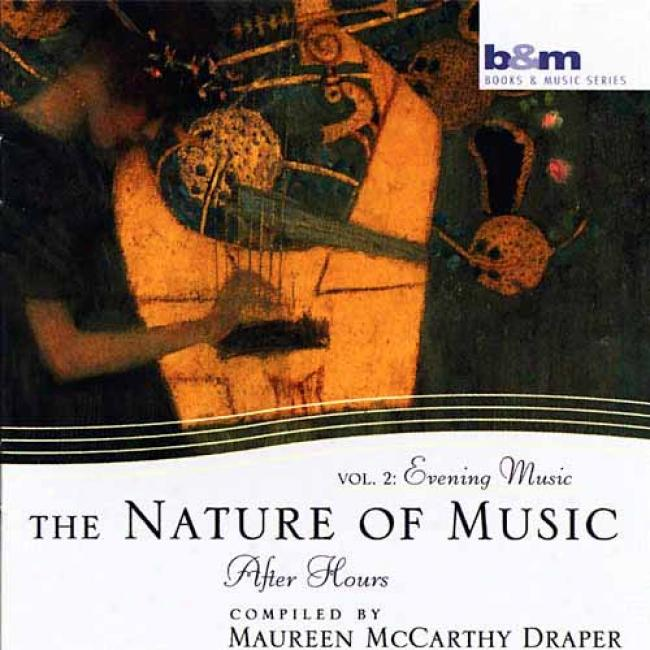 The Nature Of Music Vol.2: Evening Music After Hours