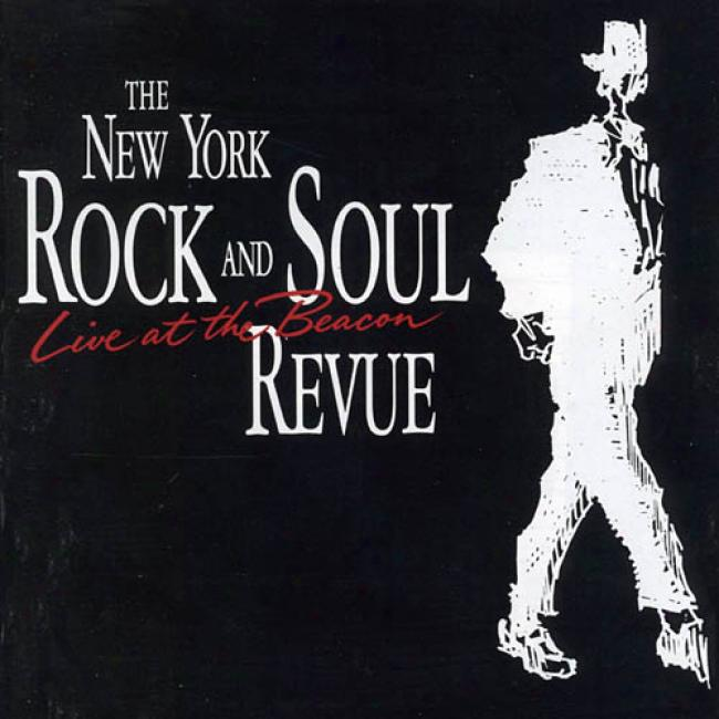 The New York Rock And Soul Revue: Live At The Beacon